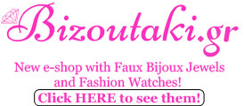 Bizoutaki.gr - New e-shop with Faux Bijoux Jewels and Fashion Watches!