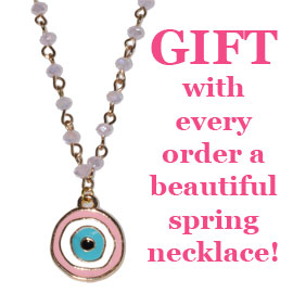 GIFT with every order a beautiful spring necklace!