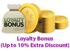 Loyalty Bonus (Up to 10% Extra Discount)